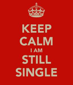 keep-calm-i-am-still-single-1