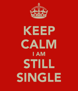 keep-calm-i-am-still-single-1