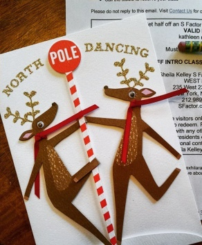 My mother gave me pole dancing classes and this awesome card for Christmas. My mom is cooler than your mom.